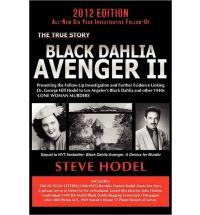 Black Dahlia Avenger II - Steve Hodel