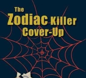 The Zodiac Killer Cover-Up