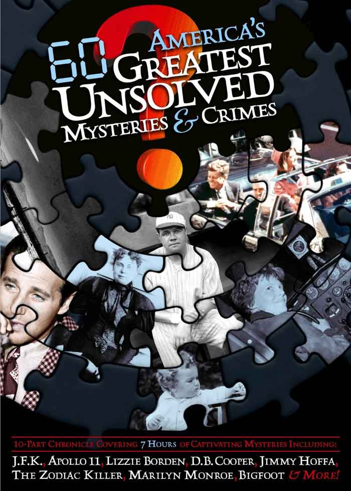 America's Greatest Unsolved Mysteries