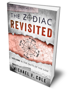 The Zodiac Revisited, Volume 1: The Facts of the Case
